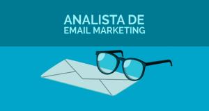 Conheça Todas as Funções de Um Analista de E-mail Marketing