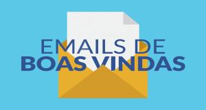 Dicas Incríveis Para Escrever E-Mail de Boas-Vindas